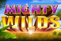 Mighty Wilds ™