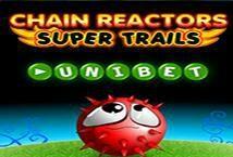 Chain Reactors Super Trail