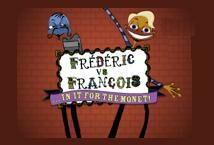 Frederic vs Francois
